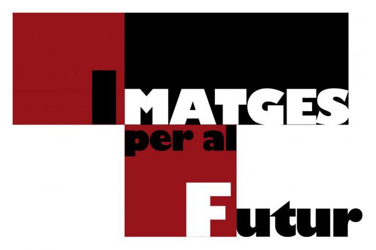 IMATGES PER AL FUTUR